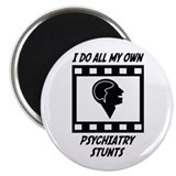Psychiatry Stunts Magnet