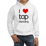 I Love Tap Dancing Hooded Sweatshirt