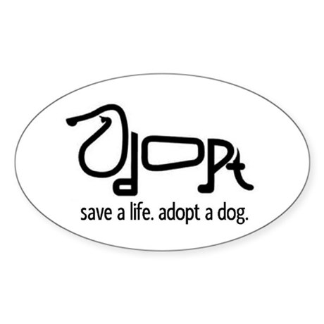 Adopt a Dog Oval Sticker