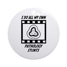 Pathology Stunts Ornament (Round)