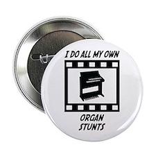 "Organ Stunts 2.25"" Button (100 pack)"