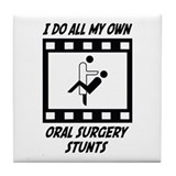 Oral Surgery Stunts Tile Coaster