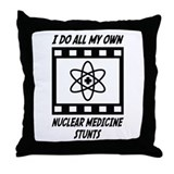 Nuclear Medicine Stunts Throw Pillow