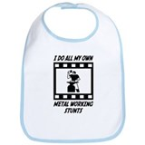 Metal Working Stunts Bib