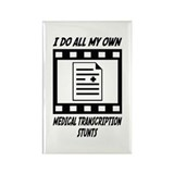 Medical Transcription Stunts Rectangle Magnet