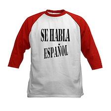 Se habla espanol Tee