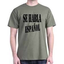 Se habla espanol - Spanish speaking T-Shirt