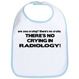 There's No Crying Radiology Bib
