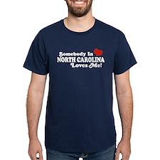 Somebody in North Carolina Loves me T-Shirt