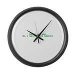 Yes I Am A Geek T Large Wall Clock
