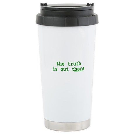The Truth Is Out There T Ceramic Travel Mug