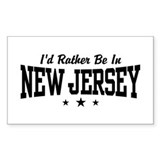 I'd Rather Be In New Jersey Rectangle Decal