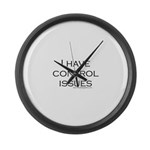 I Have Control Issues Large Wall Clock