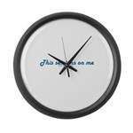 This Sessions On Me Large Wall Clock