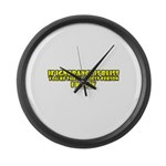 If Ignorance Is Bliss Large Wall Clock