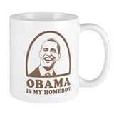 Obama is my homeboy Small Mug