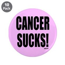 "Cancer Sucks 3.5"" Button (10 pack)"