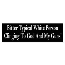 Bitter Typical White Person Bumper Bumper Sticker