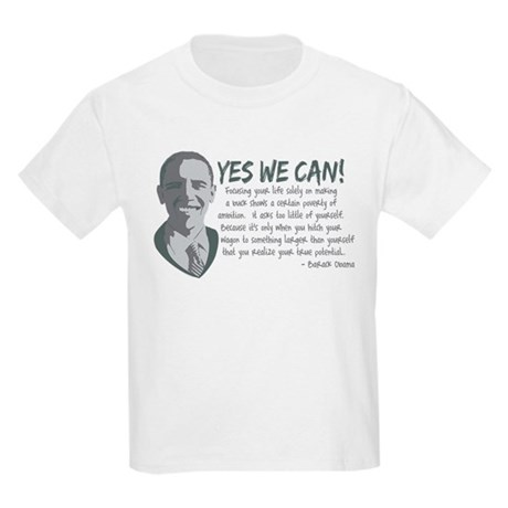 Yes We Can Quote Kids Light T-Shirt