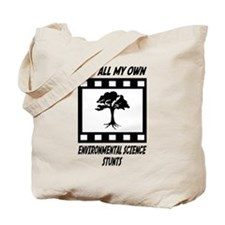 Environmental Science Stunts Tote Bag