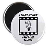 Dispatch Stunts Magnet