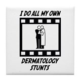 Dermatology Stunts Tile Coaster