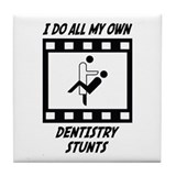 Dentistry Stunts Tile Coaster