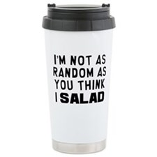 I'm Not Random Ceramic Travel Mug