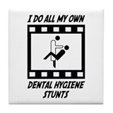 Dental Hygiene Stunts Tile Coaster