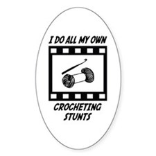Crocheting Stunts Oval Decal