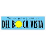 You've Got a Friend in Del Boca Vista Sticker