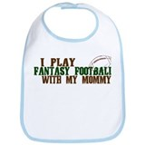 Fantasy Football with Mommy Bib