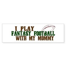 Fantasy Football with Mommy Bumper Sticker (50 pk)