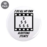"Auditing Stunts 3.5"" Button (10 pack)"