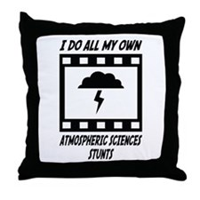 Atmospheric Sciences Stunts Throw Pillow