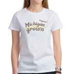 Organic! Michigan Grown! Women's T-Shirt