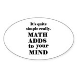 MATH ADDS TO YOUR MIND Oval Sticker (10 pk)