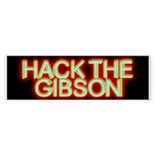 Hack the Gibson Bumper Car Sticker