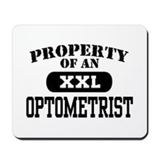 Property of an Optometrist Mousepad