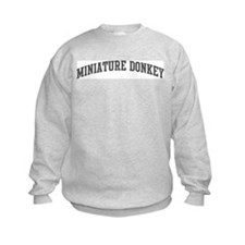 Miniature Donkey (curve-grey) Sweatshirt