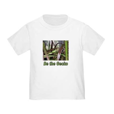Be the Green Gecko Toddler T-Shirt