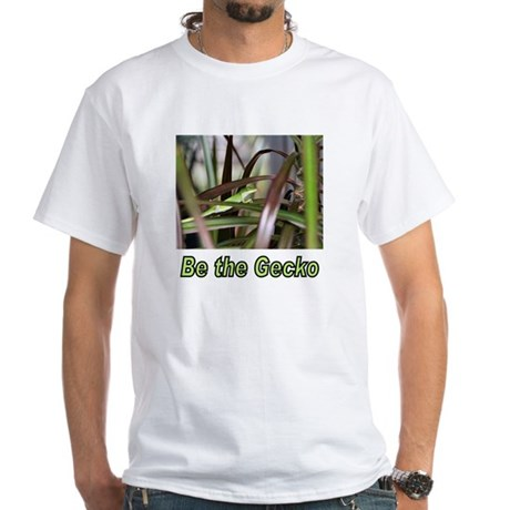 Be the Green Gecko White T-Shirt