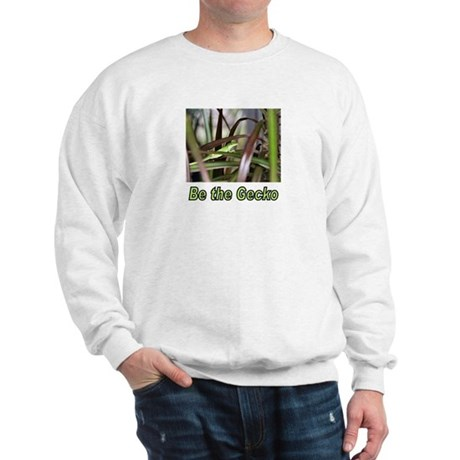 Be the Green Gecko Sweatshirt