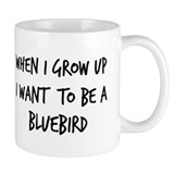 Grow up - Bluebird Mug