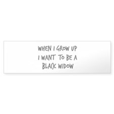 Grow up - Black Widow Bumper Sticker (50 pk)