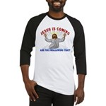 Jesus Is Coming Baseball Jersey