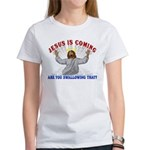 Jesus Is Coming Women's T-Shirt