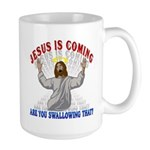 Jesus Is Coming Large 15oz Mug