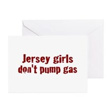 Jersey Girls Don't Pump Gas (new) Greeting Cards (