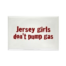 Jersey Girls Don't Pump Gas (new) Rectangle Magnet